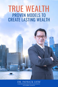 True Wealth by Dr Patrick Liew